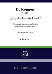 """""""Ig by der luschtig Luurli"""""""